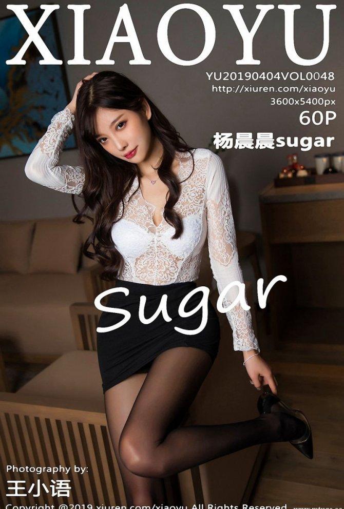 [XIAOYU画语界] 2019.04.04 VOL.048 杨晨晨sugar [60+1P-151M]